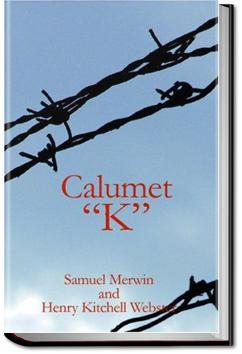 Calumet 'K' | Samuel Merwin
