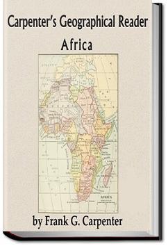 Carpenter's Geographical Reader - Africa | Frank G. Carpenter