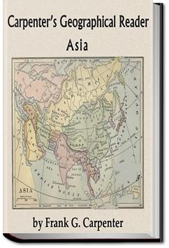 Carpenter's Geographical Reader - Asia | Frank G. Carpenter