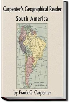 Carpenter's Geographical Reader - South America | Frank G. Carpenter