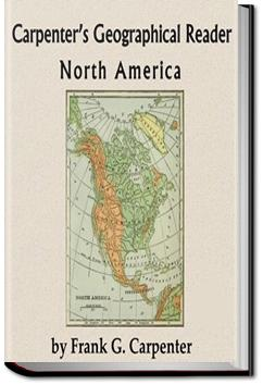 Carpenter's Geographical Reader - North America | Frank G. Carpenter