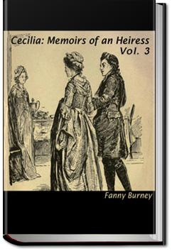 Cecilia; Or, Memoirs of an Heiress - Volume 3 | Fanny Burney