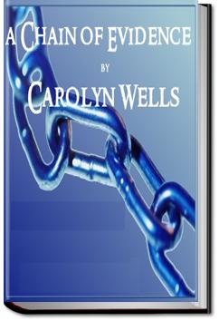 A Chain of Evidence | Carolyn Wells