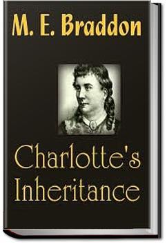 Charlotte's Inheritance   M. E. Braddon