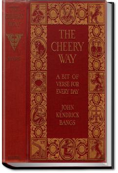 The Cheery Way - May | John Kendrick Bangs