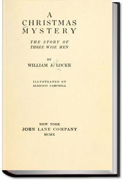A Christmas Mystery | William John Locke