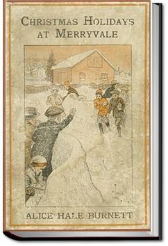 Christmas Holidays at Merryvale | Alice Hale Burnett