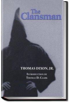 The Clansman | Thomas Dixon