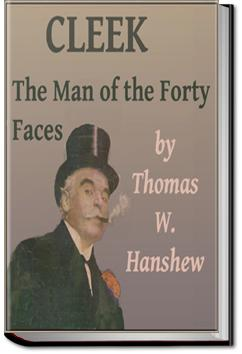 Cleek: the Man of the Forty Faces | Thomas W. Hanshew
