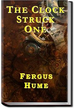 The Clock Struck One | Fergus Hume