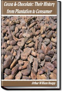 Cocoa and Chocolate | Arthur William Knapp