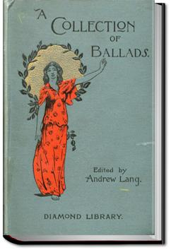 A Collection of Ballads | Andrew Lang