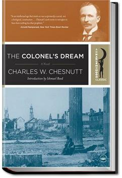 The Colonel's Dream | Charles W. Chesnutt