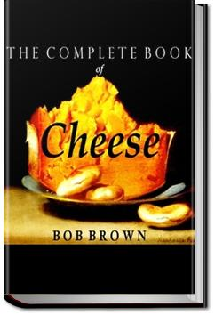 The Complete Book of Cheese | Bob Brown