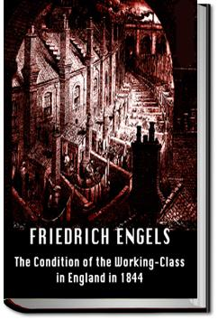 The Condition of the Working Class in England | Friedrich Engels