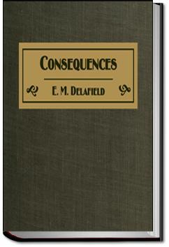 Consequences   E. M. Delafield