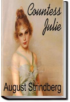 Plays: the Father; Countess Julie; the Outlaw; the Stronger | August Strindberg