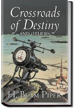 Crossroads of Destiny | H. Beam Piper