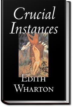 Crucial Instances | Edith Wharton