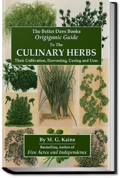Culinary Herbs: Their Cultivation Harvesting Curin | Maurice Grenville Kains