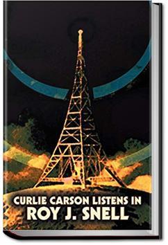 Curlie Carson Listens In | Roy J. Snell