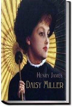 Daisy Miller: A Study in Two Parts | Henry James