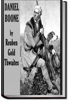 Daniel Boone | Reuben Gold Thwaites