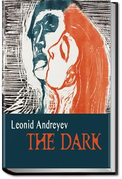 The Dark | Leonid Andreyev