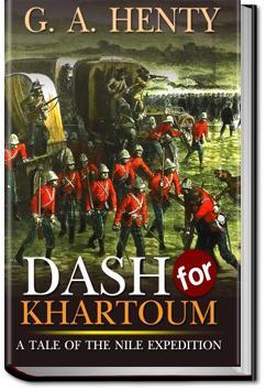 The Dash for Khartoum | G. A. Henty