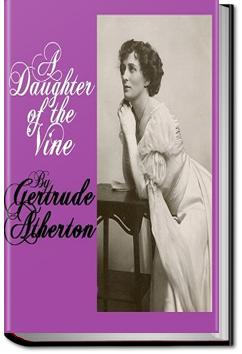 A Daughter of the Vine | Gertrude Atherton