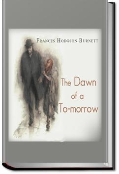 The Dawn of a To-morrow | Frances Hodgson Burnett