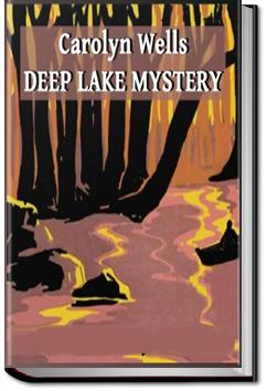 The Deep Lake Mystery | Carolyn Wells