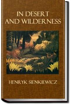 In Desert and Wilderness | Henryk Sienkiewicz