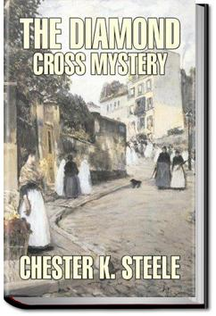 The Diamond Cross Mystery | Chester K. Steele