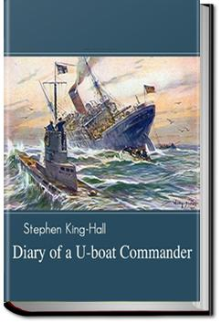 Diary of a U-Boat Commander | Sir Stephen King-Hall
