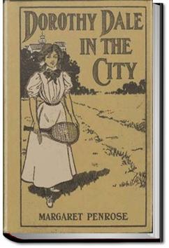 Dorothy Dale in the City   Margaret Penrose