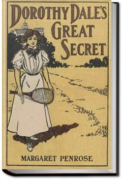 Dorothy Dale's Great Secret | Margaret Penrose