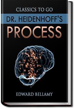 Dr. Heidenhoff's Process | Edward Bellamy