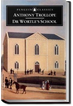 Dr. Wortle's School | Anthony Trollope