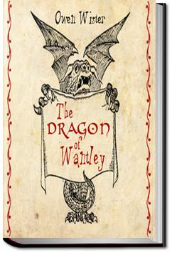 The Dragon of Wantley | Owen Wister