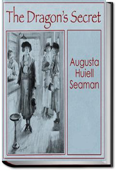 The Dragon's Secret | Augusta Huiell Seaman