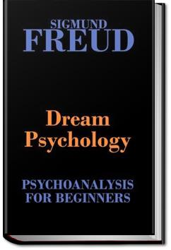 Dream Psychology | Sigmund Freud