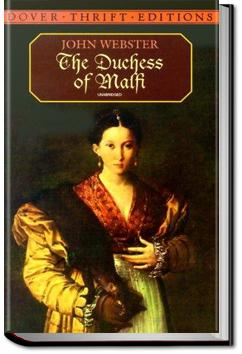 The Duchess of Malfi   John Webster