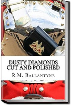 Dusty Diamonds Cut and Polished | R. M. Ballantyne