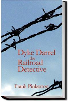 Dyke Darrel the Railroad Detective | Frank Pinkerton