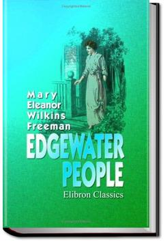 Edgewater People | Mary E. Wilkins Freeman