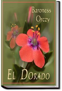 El Dorado | Baroness Emmuska Orczy