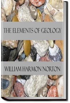 The Elements of Geology | William Harmon Norton