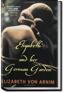 Elizabeth and Her German Garden | Elizabeth von Arnim
