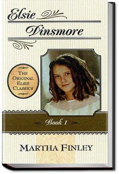 Elsie Dinsmore | Martha Finley
